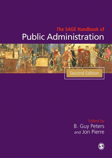 The SAGE Handbook of Public Administration PDF