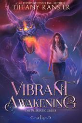Vibrant Awakening