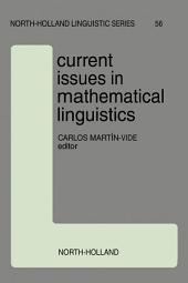 Current Issues in Mathematical Linguistics