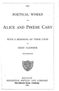The Poetical Works of Alice and Ph  be Cary  with a Memorial of Their Lives PDF