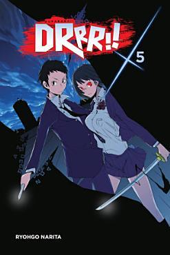 Durarara    Vol  5  light novel  PDF