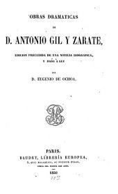 Obras dramaticas: Edition precedida de una noticia biografica ?? a luz por Eug. de Ochoa