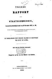 Eerste-[tweede] rapport der Staatscommissie, benoemd bij Koninklijk besluit van 29 November 1853, no. 66 tot het voorstellen van maatregelen ten aanzien van de slaven in de Nederlandsche kolonien: De Nederlandsche West-Indische eilanden en bezittingen ter kuste van Guinea. Met een-en-twintig bijlagen