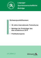 Leipziger Sportwissenschaftliche Beiträge: Jahrgang 55 (2014) Heft 2