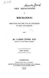 The Principles of Mechanics: Designed for the Use of Students in the University