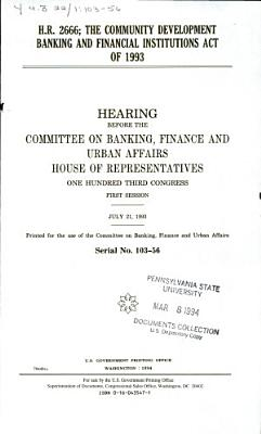 H R  2666  the Community Development Banking and Financial Institutions Act of 1993