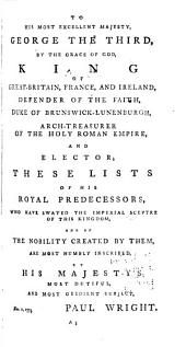 A Help to English History: Containing a Succession of All the Kings of England ... the Kings and Princes of Wales; the Kings and Lords of Man: and the Isle of Wight. As Also of All the Dukes, Marquises, Earls and Bishops Thereof ... Together with the Names and Ranks of the Viscounts, Barons, and Baronets, of England
