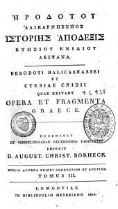 Herodoti, et Ctesiae ... quae exstant opera et fragmenta graece: Volume 3