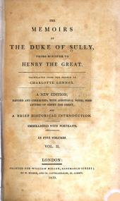 Memoirs of the Duke of Sully, prime-minister to Henry the Great: Volume 2