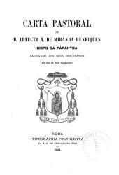 Carta pastoral de D. Adaucto A. de Miranda Henriques, bispo da Parahyba: saudando aos seus diocesanos no dia de sua sagração