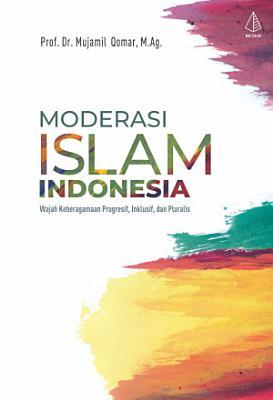 Moderasi Islam Indonesia PDF