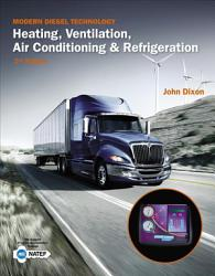 Modern Diesel Technology Heating Ventilation Air Conditioning Refrigeration Book PDF