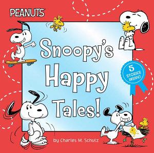 Snoopy s Happy Tales  PDF