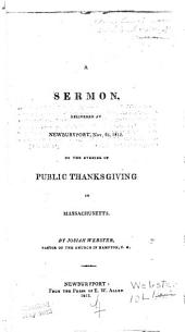 A Sermon, Delivered at Newburyport, November 26, 1812, on the Evening of Public Thanksgiving in Massachusetts