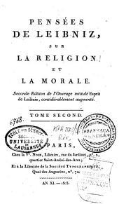 Pensées de Leibniz sur la religion et la morale: Volume2