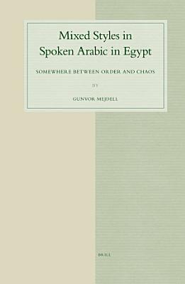 Mixed Styles in Spoken Arabic in Egypt PDF