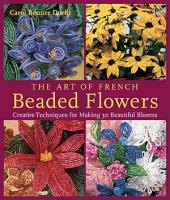 The Art of French Beaded Flowers PDF