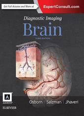 Diagnostic Imaging: Brain E-Book: Edition 3
