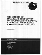 The Effects of Sugarcane Production on Food Security, Health, and Nutrition in Kenya: A Longitudinal Analysis