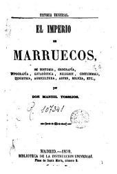 El imperio de Marruecos: su historia, geografia, topografia...