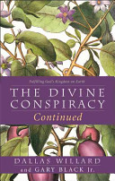 The Divine Conspiracy Continued Book
