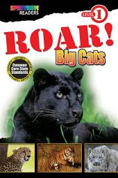 ROAR! Big Cats: Level 1