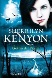Göttin der Nacht: Roman