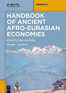 Handbook of Ancient Afro-Eurasian Economies