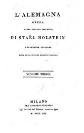 L'Alemagna ; Opera ; Traduzione Italiana Fatta Sulla Seconda Edizione Francese: Volume 3