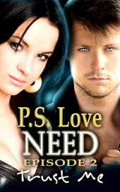NEED 2: Trust Me: (Paranormal Erotic Romance)