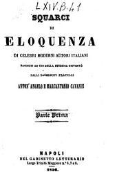 Squarci di eloquenza di celebri moderni autori italiani Anton'Angelo e Marcantonio Cavanis