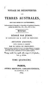 Voyage de découvertes aux terres australes, exécuté sur les corvettes le Géographe, le Naturaliste, et la goelette le Casuarina, pendant les années 1800-1804: Volume4