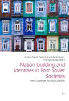 Nation building and Identities in Post Soviet Societies PDF