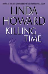 Killing Time: A Novel