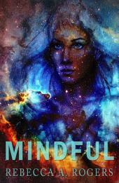Mindful (Mind's Eye, #2)