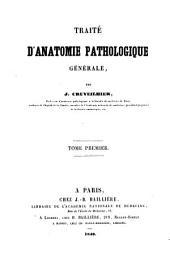 Traité d'anatomie pathologique générale: Volume1