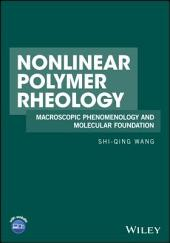 Nonlinear Polymer Rheology: Macroscopic Phenomenology and Molecular Foundation