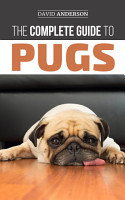 The Complete Guide to Pugs PDF