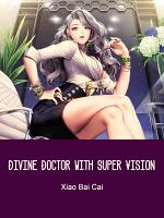 Divine Doctor with Super Vision
