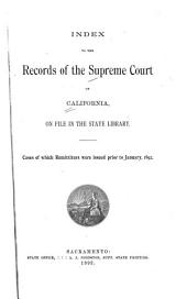 Index to the Records of the Supreme Court of California, on File in the State Library