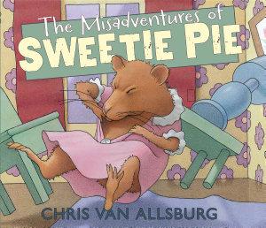 The Misadventures of Sweetie Pie Book