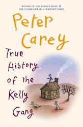 True History of the Kelly Gang PDF