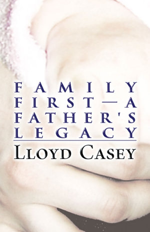 Family First—A Father's Legacy