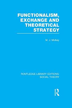 Functionalism  Exchange and Theoretical Strategy  RLE Social Theory  PDF