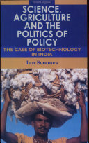 Science, Agriculture and the Politics of Policy