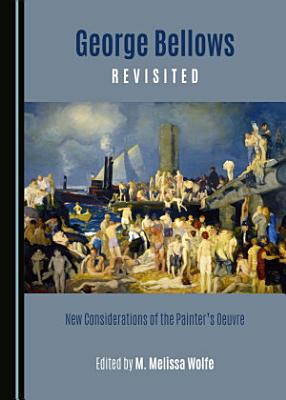George Bellows Revisited