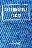 Alternative Facts Journal