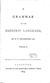 A Grammar of the Sanscrit Language: Volume 1