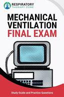 Mechanical Ventilation Final Exam PDF