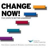 Change Now!: Five Steps to Better Leadership